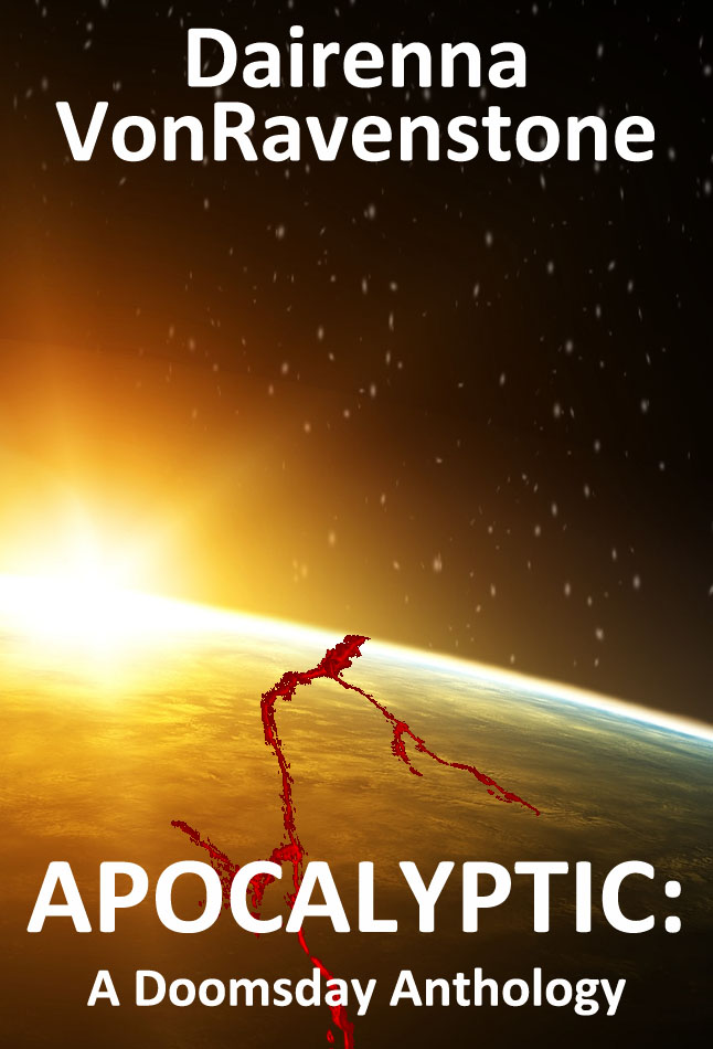 Apocalyptic: A Doomsday Anthology
